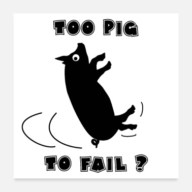 Meat TOO PIG TO FAIL? - Word Games - Francois Ville - Poster 24 x 24 (60x60 cm)