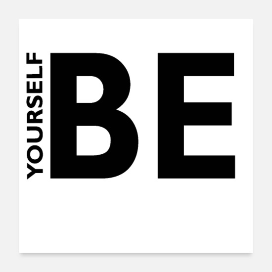 Lettering Posters - Be yourself - Poster white