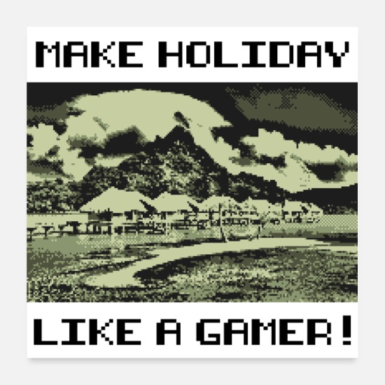Play Posters - MAKE HOLIDAY LIKE A GAMER (poster) - Posters white