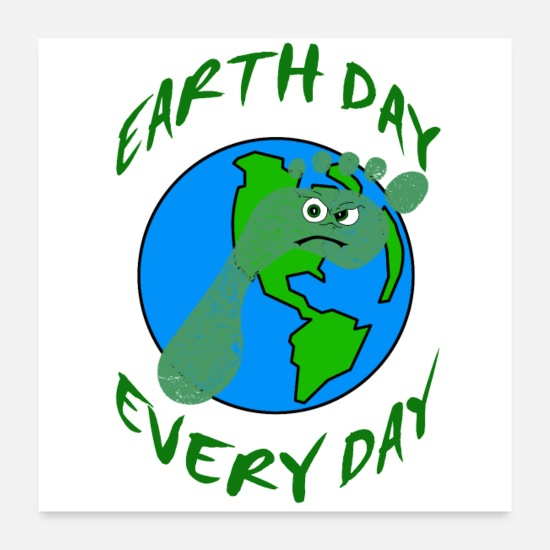 Politik Poster - Earth Day Every Day - Poster Weiß