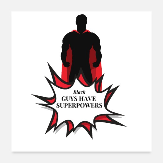 Motivation Poster - Black guys have superpower Design for afro america - Poster Weiß