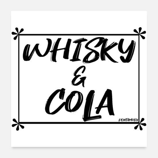 Symbol  Posters - WHISKEY and COLA (poster) - Posters white