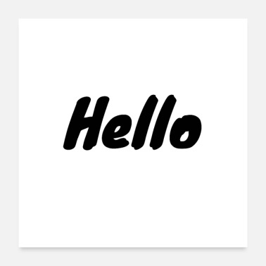 Greeting Hello saying - hello greeting - greeting - gift - Poster