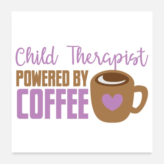 Coffee Bean Posters - child therapist powered by coffee - Posters white