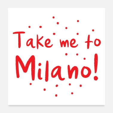 Take take me to milano! - Poster