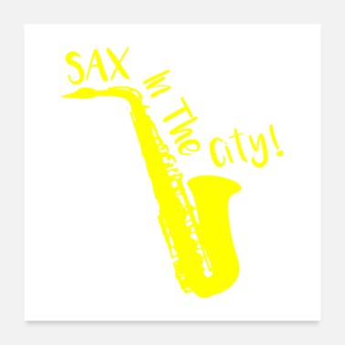 Sax SAX IN THE CITY! - Poster