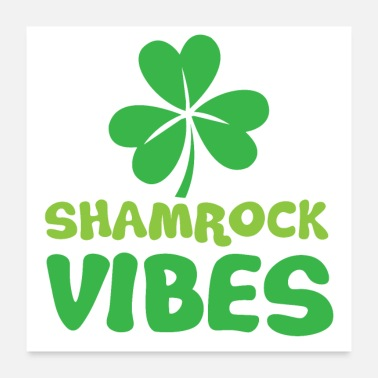 Clover Shamrock vibes with three leaf clover - Poster