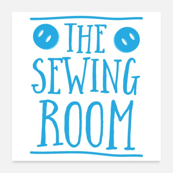 Workspace Posters - The sewing room sign with buttons - Posters white