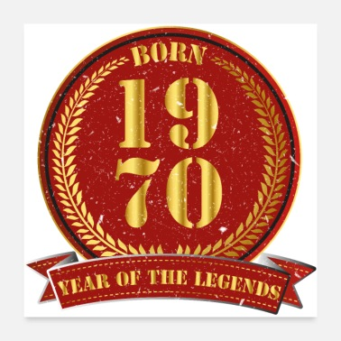 1970 Born 1970 - Year of the Legends - Poster
