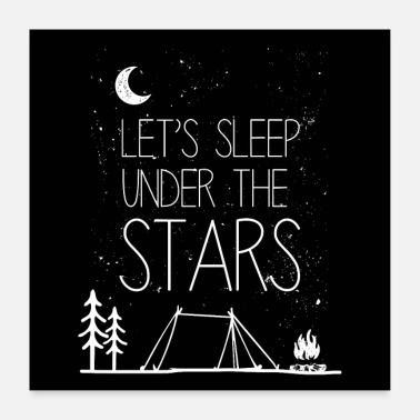 Starry Let's sleep under the stars poster gift - Poster