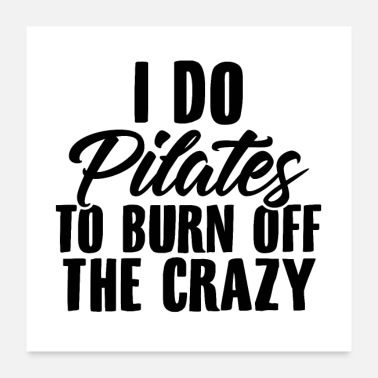 Pilates Pilates Sport | Trainer workout yoga gifts - Poster