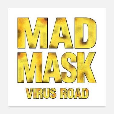 Bacteria MAD MASK - VIRUS ROAD - Poster