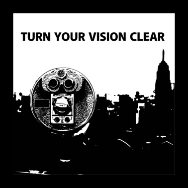 TURN YOUR VISION CLEAR - Poster 24 x 24 (60x60 cm)