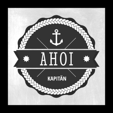 Ahoy Captain Badge - Poster 60x60 cm
