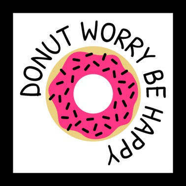 Donut worry be happy - Poster 60x60 cm