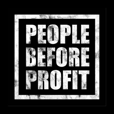 People Before Profit - Antikapitalismus (dunkel) - Poster 60x60 cm
