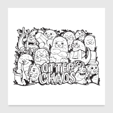 Otter Chaos - Poster 60x60 cm