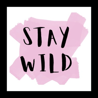 STAY WILD poster - Poster 24 x 24 (60x60 cm)