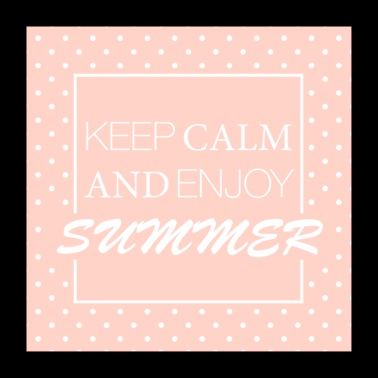 Keep Calm And Enjoy Summer - Poster 24 x 24 (60x60 cm)