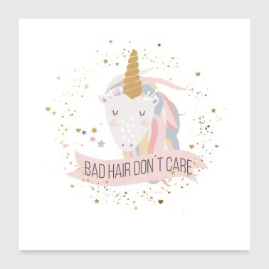 Bad hair, don't care! - Poster 24 x 24 (60x60 cm)