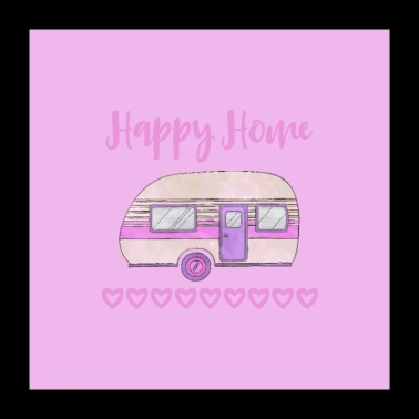 Happy Home Camping - Poster 24 x 24 (60x60 cm)