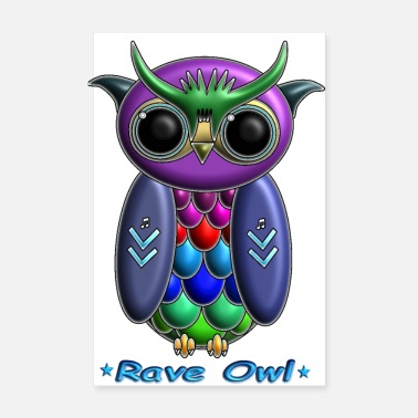 Rave Rave Owl - Poster