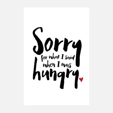 Typografie I Was Hungry - Poster 20x30 cm