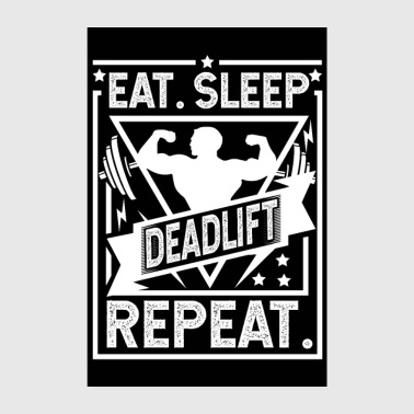 Eat Sleep Deadlift Repeat Poster - Poster 8 x 12