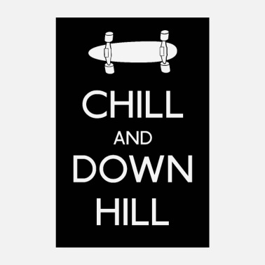 Longboard Chill and downhill Longboard - Poster 20x30 cm