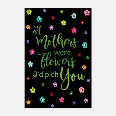 Mother Poster Mother saying Flowers Colorful HG Black - Poster