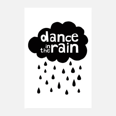 Rain Dance In The Rain - Poster 8 x 12