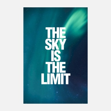 Abschluss The Sky Is The Limit Poster - Poster