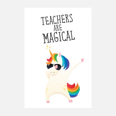 Magic Teachers Are Magical - Poster 8 x 12