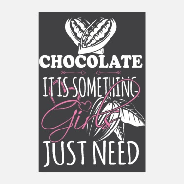 Wife Chocolates are just what women need - Poster 8 x 12