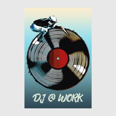 Disc Jockey DJ at work poster / shirt / accessories - Poster 8 x 12