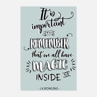 Quote Remember your magic! - Poster