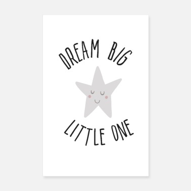 Sternchen Dream Big little one! - Poster