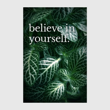 Typo motif »believe in yourself« - Poster 8 x 12
