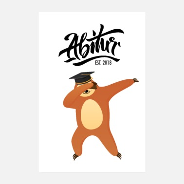 Senior High School Est. 2018 - Sloth Dabbing Dab Dance - Poster 20x30 cm