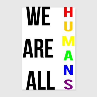 we are humans - Poster 20 x 30 cm