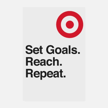 Set Set Goals. Reach. Repeat. - motivation - Poster 8 x 12 (20x30 cm)