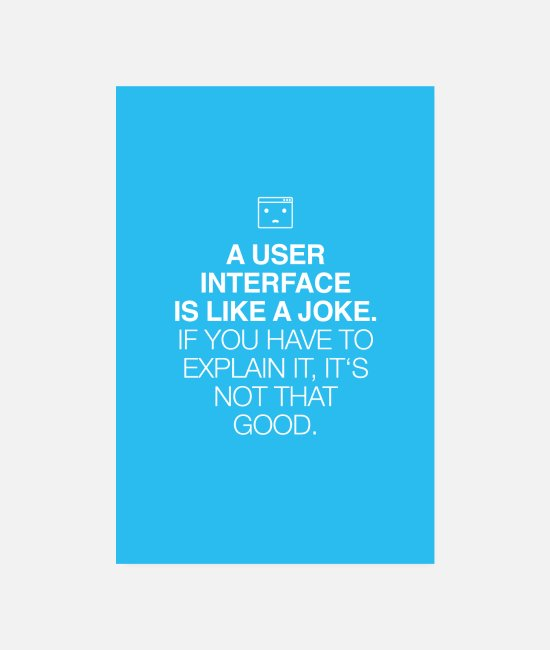 Office Posters - A user interface is like a joke, if you have ... - Posters white