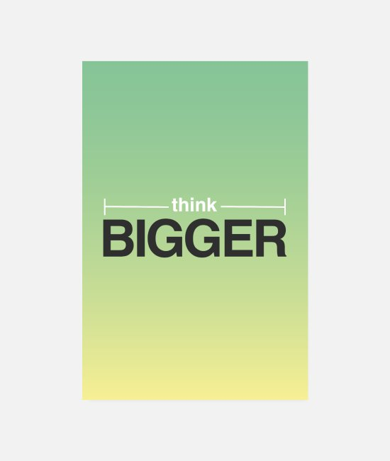 Office Posters - Think bigger / think bigger - motivation - Posters white