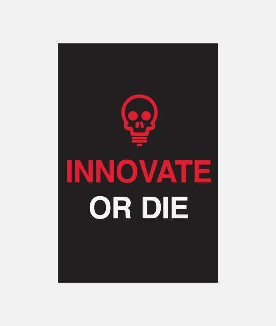 Office Posters - Innovate or the - motivational startup office saying - Posters white