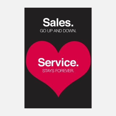 Sale Sales go up and down, service stays forever. - Poster