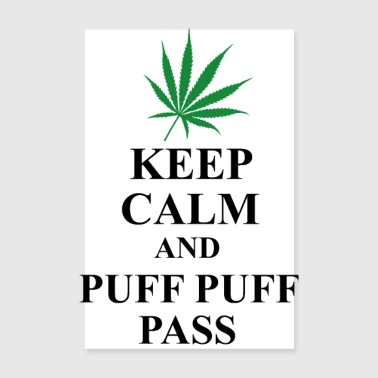 Keep calm and puff puff pass - Poster 20x30 cm