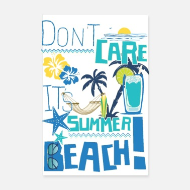 Plage DON'T CARE IT'S SUMMER Tee Shirt - Poster