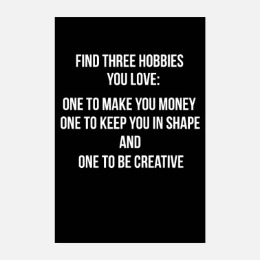 Hobby tre hobby - poster Citazione murale wall sticker - Poster 20x30 cm
