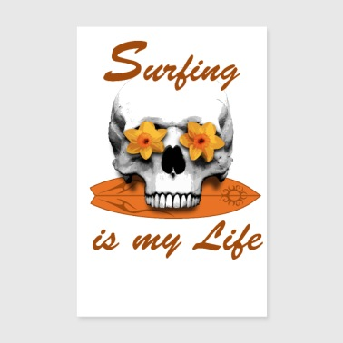 Surfing is my Life - Poster 20x30 cm