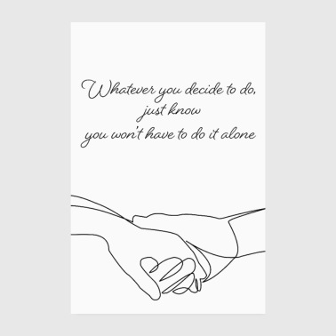 You are not alone - Poster 8 x 12
